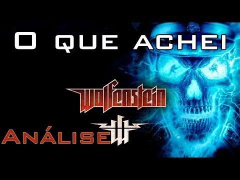 O que achei - Wolfenstein (Análise Facecam)