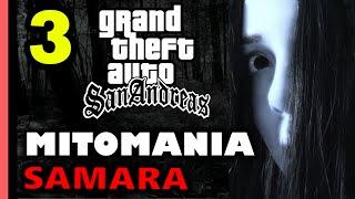 GTA San Andreas MITOMANIA 3: Samara / Sadako