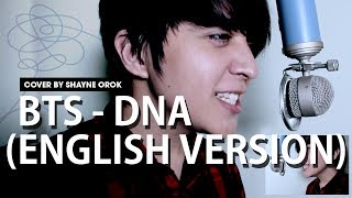 Bts (?????) - 'dna' (acoustic English Cover) By Shayne Orok