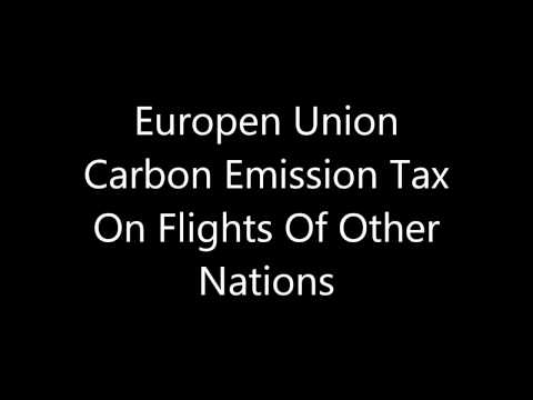 Europen Union Carbon Emission Tax On Flights Of Other Nations