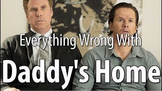 Everything Wrong With Daddy's Home In 14 Minutes Or Less