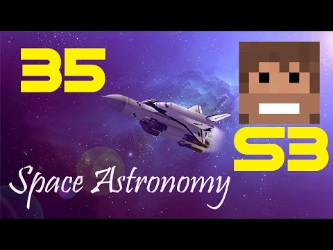 Space Astronomy, S3, Episode 35 -