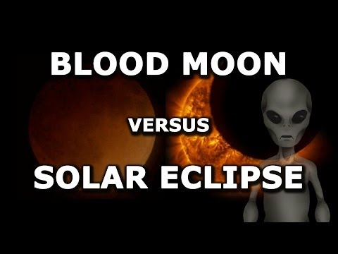Blood Moon Versus Solar Eclipse 2014