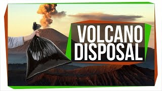 Why Don't We Throw Trash in Volcanoes?