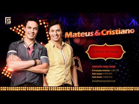 Me Pegou no Flagra (Part. Fernando & Sorocaba) - Mateus & Cristiano