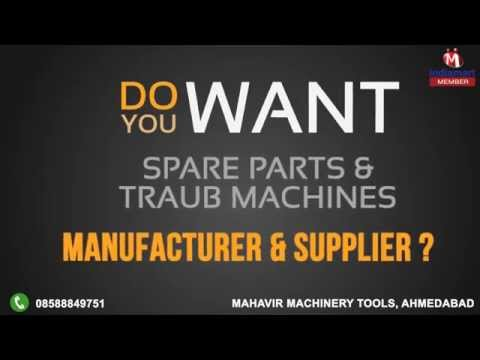 Spare Parts & Traub Machines by Mahavir Machinery Tools, Ahmedabad