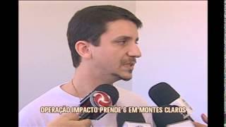 Seis pessoas s�o presas durante a Opera��o Impacto em Montes Claros