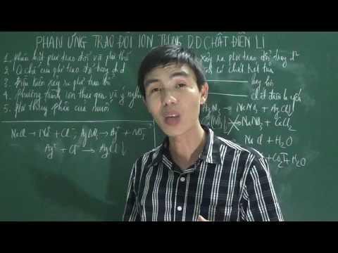 [Hóa 11] - Phản ứng trao đổi ion trong dung dịch chất điện li (P1-lý thuyết)