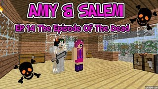 Minecraft PC Amy & Salem Ep. 14 The Episode Of The Dead