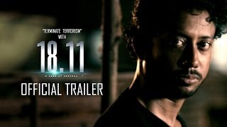18.11 ( A Code Of Secrecy!!) Official Theatrical Trailer