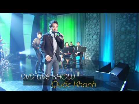 Quoc Khanh - Live Show DVD