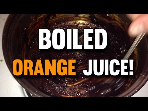 What will happen if you boil ORANGE JUICE?
