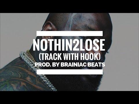 Rick Ross x Lil Wayne Type Beat With Hook 'Nothin2Lose' Instrumental by Brainiac Beats