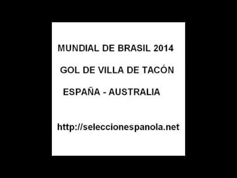 Gol de Villa de tacón golazo de España vs Australia Mundial Brasil 2014