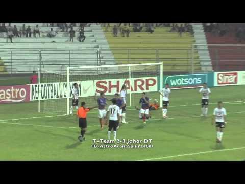 T-Team 2 - 3 Johor DT (27/08/13)