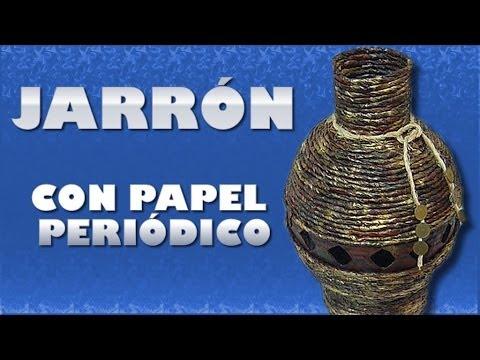 JARRÓN CON PAPEL PERIÓDICO