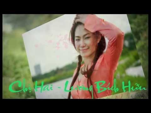 Chị Hai - Lương Bích Hữu & Tam Hổ