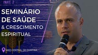 06/10/18 - Seminário de Saúde -2- Raul Souza
