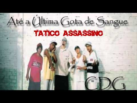 Conexão do Gueto - Tatico Assassino