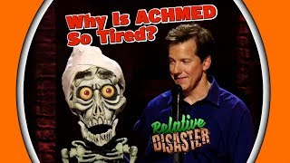 Why Is ACHMED So Tired? | RELATIVE DISASTER | JEFF DUNHAM