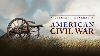 Ultimate General: Civil War Trailer