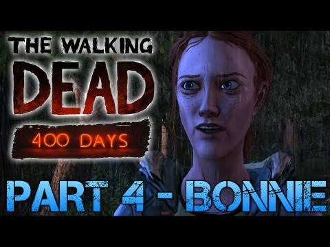 The Walking Dead: 400 Days | PART 4 - BONNIE | Gameplay Walkthrough PC (Commentary/Face Cam)