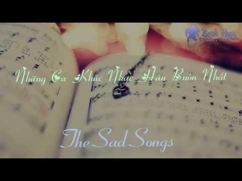 Những ca khúc nhạc Hàn buồn nhất!