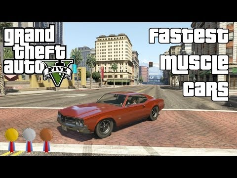 The Fastest Muscle Cars In Gta V Grandtheftautov