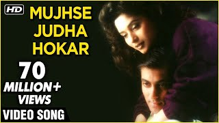 Mujhse Juda Hokar - Hum Aapke Hain Koun Video Song