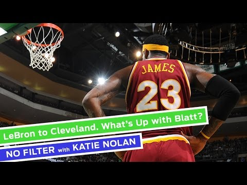 LeBron to Cleveland. What's Up With Blatt?