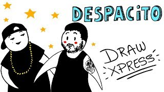 DESPACITO | DrawXpress