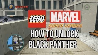 How To Unlock Black Panther LEGO Marvel Super Heroes