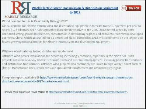 Electric Distribution Equipment & Power Transmission Market to 2017