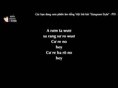 [Phiên âm tiếng Việt][Lyrics Video] Gangnam Style - PSY
