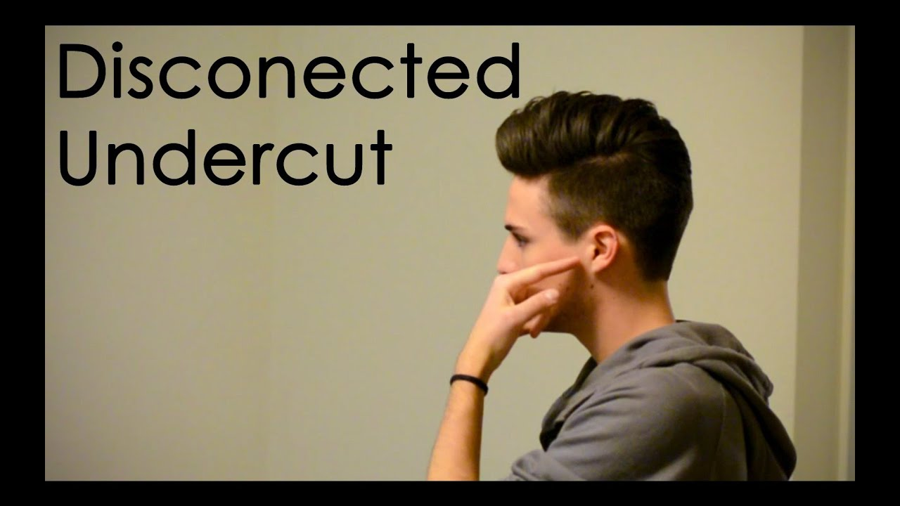Disconnected Undercut: What to Tell Your Barber - YouTube