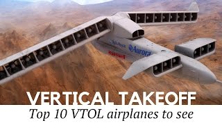 Top 10 VTOL Airplanes and Smartest Aviation Inventions in the World