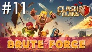 Clash Of Clans Minimalist Army Playthrough #11: Brute