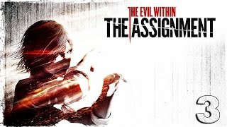 The Evil Within: The Assignment. #3: Они слепые.