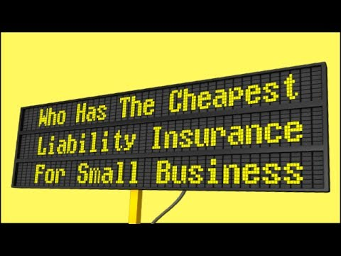 Who Has The Cheapest Liability Insurance For Small Business