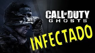 INFECTADO! CALL OF DUTY GHOSTS
