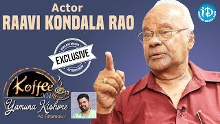 Actor Raavi Kondala Rao Exclusive Interview