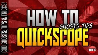 "How To ""QUICKSCOPE"" In Call Of Duty: Ghosts! (COD Ghost"