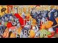 Mercenaries of the 100 Year War Stuff That I Find Interesting