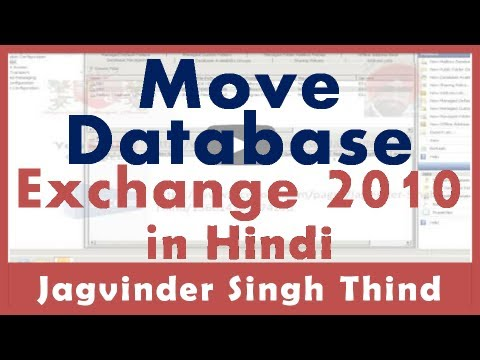 Exchange Server 2010 Part 28 Move Exchange Databases Path EMC Hindi by JagvinderThind