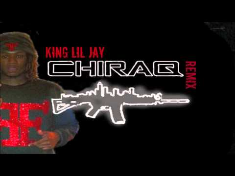 King Lil Jay Ft. Lakeside - Chiraq (Remix)