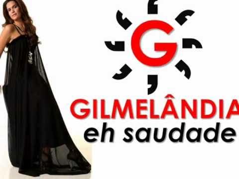 Gilmelândia - Saudade