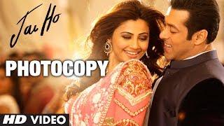 Jai Ho: Photocopy Video Song | Salman Khan, Daisy Shah, Tabu