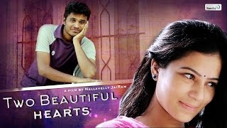 Two Beautiful Hearts - Telugu Short Film