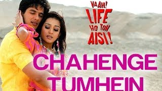 Chahenge Tumhein Vaah! Life Ho Toh Aisi Shahid Kapoor