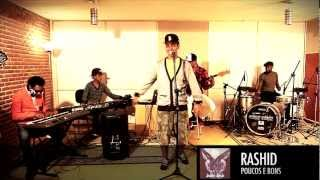 Rashid, SorryDrummer & friends - Poucos e bons